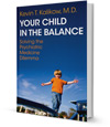 Your Child in the Balance
